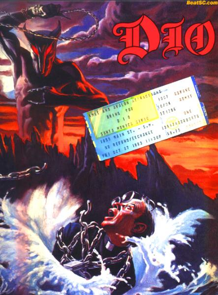 "Holy Diver album:  $5.99;  Ticket to an 11:30pm show:  $9.75;  Personally getting the ""Devil Horns"" from originator Ronnie James Dio:  Priceless."